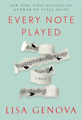 """Cover of """"Every Note Played"""" by Lisa Genova."""