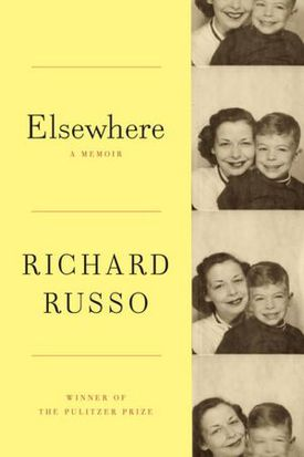 """""""Elsewhere"""" by Richard Russo"""