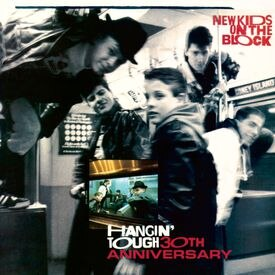 "Cover art for the New Kids on the Block ""Hangin' Tough (30th Anniversary Edition)"""