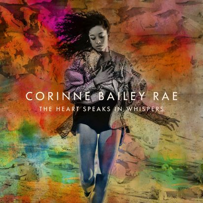 Corinne Bailey Rae, 'The Heart Speaks in Whispers' - The