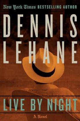 "Dennis Lehane's ""Live by Night."""