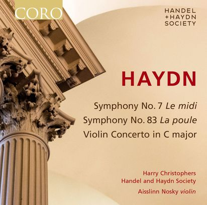 Handel and Haydn Society, Haydn Symphonies and Violin Concerto - The