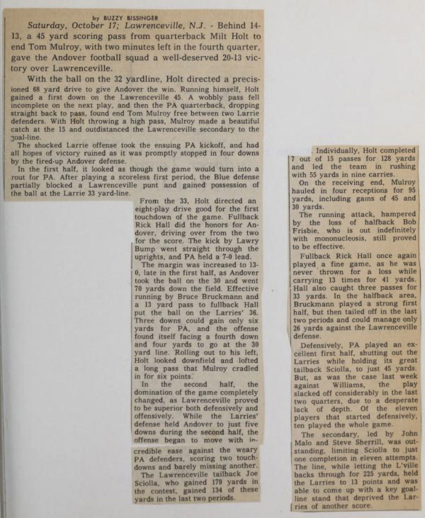 """A Phillipian article by Buzz Bissinger about the Lawrenceville game. """"With the ball on the 32 yardline, Holt directed a precisioned 68 yard drive to give Andover the win,"""" Bissinger wrote."""